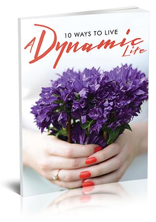 10 ways to a dynamic life